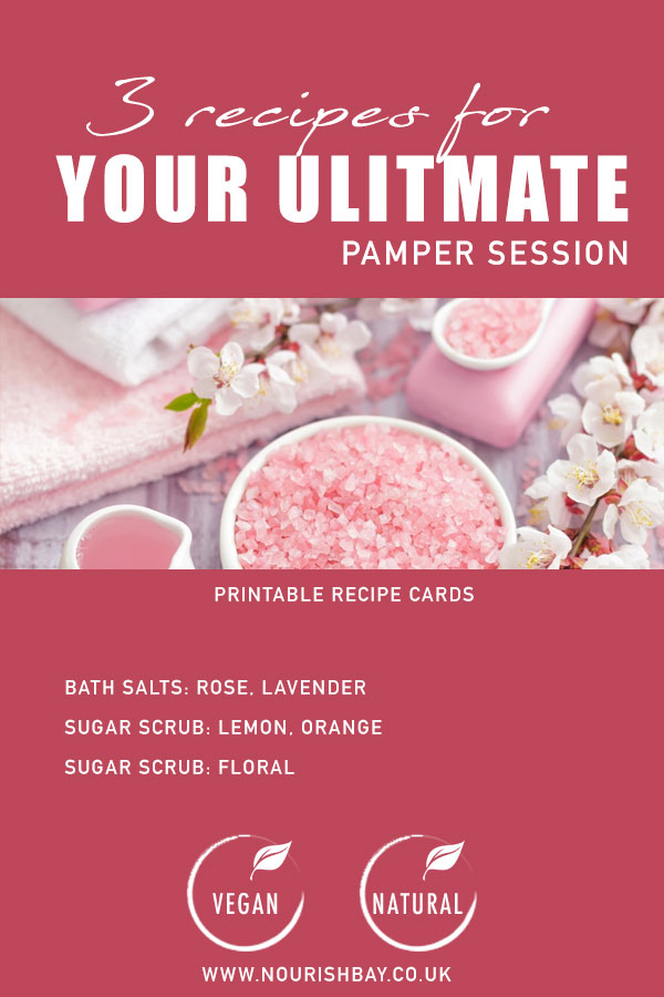 3 recipes for your ultimate pamper session. Make your own home spa products. 3 free printable recipe cards for you bath and beauty pamper sessions. Natural skincare and vegan. Bath salts: Rose, lavender. Sugar scrub: lemon orange. sugar scrub: floral